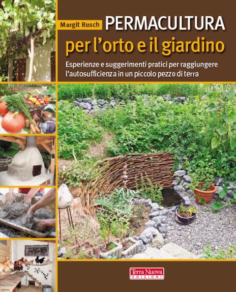 Permacultura per l 39 orto e il giardino terra nuova - L orto in giardino ...