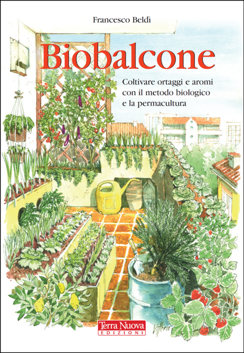 Come fare un orto sul balcone - Terra Nuova