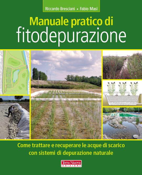 Depurazione naturale e fitodepurazione - Terra Nuova